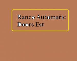 RANCO AUTOMATIC DOORS EST