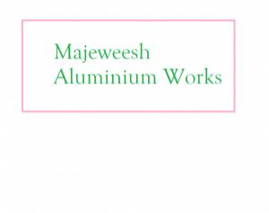 Majeweesh Aluminium Works
