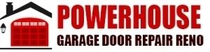 Powerhouse Garage Door Repair Reno