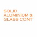 SOLID ALUMINIUM & GLASS CONT
